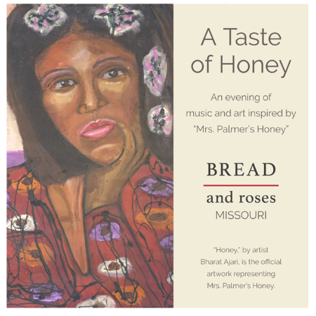 """A Taste Of Honey - An evening of music and art inspired by """"Mrs. Palmer's Honey"""""""
